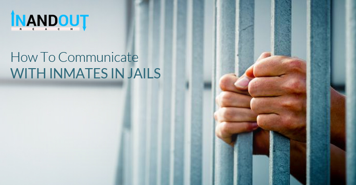 How To Communicate With Inmates in Jails