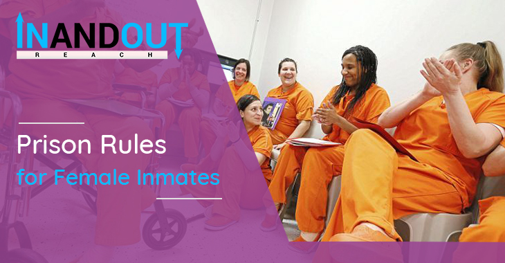 Prison Rules for Female Inmates