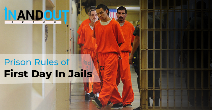 Prison Rules of First Day In Jails