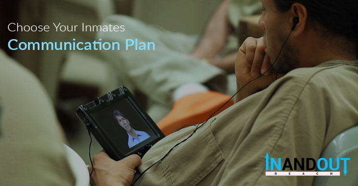 Choose Your Inmates Communication Plan