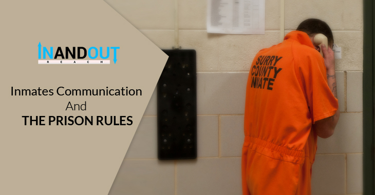 Inmates Communication And The Prison Rules