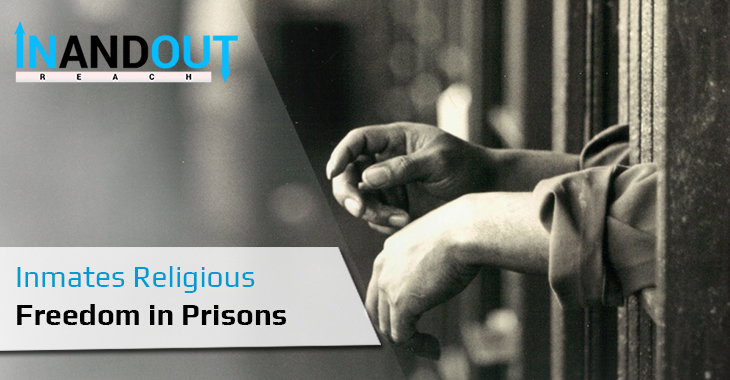 Inmates Religious Freedom in Prisons