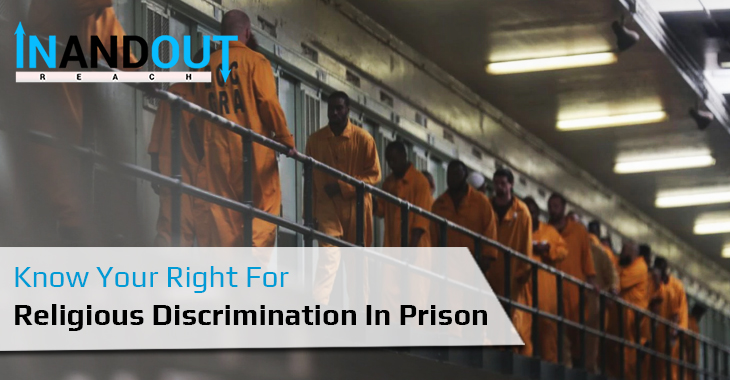Know Your Right For Religious Discrimination In Prison