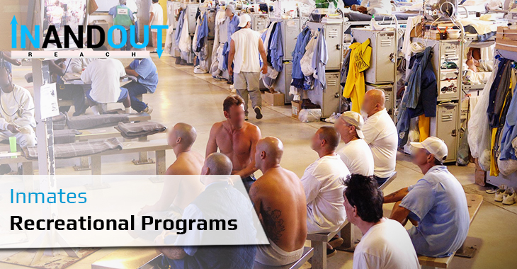Inmates Recreational Programs