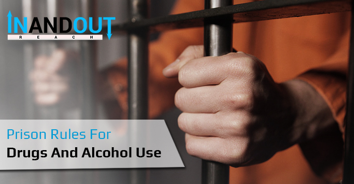 Prison Rules For Drugs And Alcohol Use