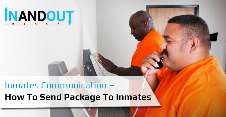 Inmates Communication – How To Send Package To Inmates